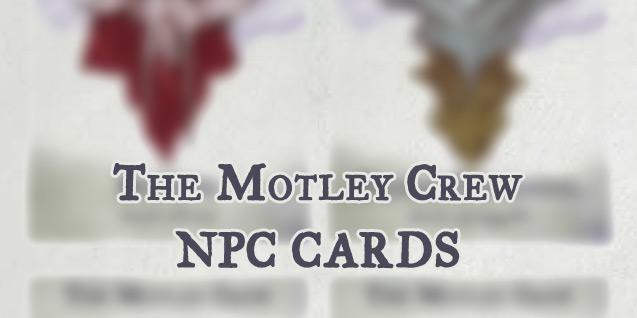 NPC Cards – Motley crew(OotA)