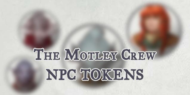 NPC Tokens – Motley Crew (OotA) – DM John Bard