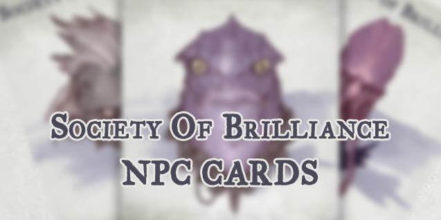 NPC Cards – Society Of Brilliance(OotA)
