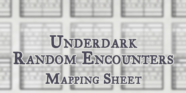 Mapping Sheet – Underdark Random Encounters (OotA)