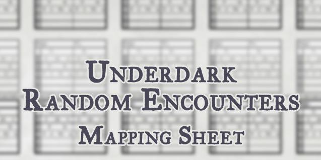 Mapping Sheet – Underdark Random Encounters(OotA)