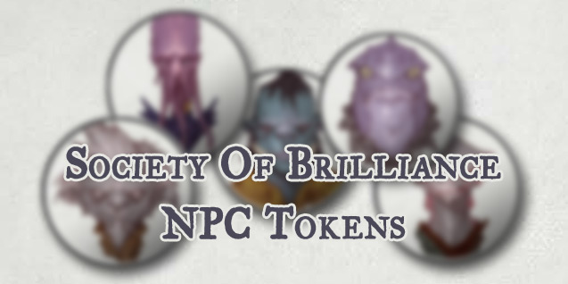 NPC Tokens – Society Of Brilliance (OotA)
