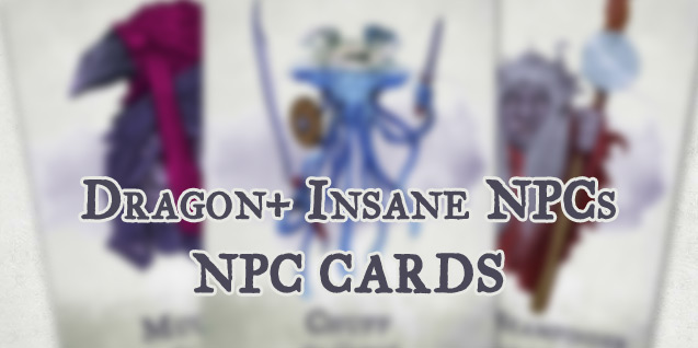 "NPC Cards – Dragon+ ""Insane NPCs"""