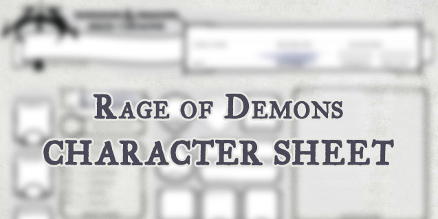 Character Sheet – Rage of Demons (Updated 2018)